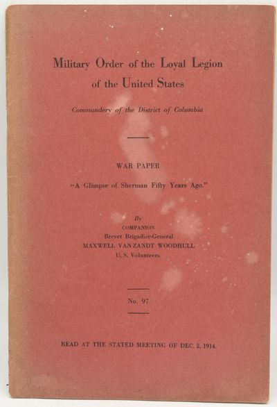 Military Order of the Loyal Legion of the United States, 1914. Stapled Pamphlet. Good binding. Maxwe...