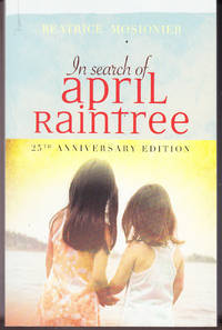 In Search of April Raintree: 25th Anniversary Edition