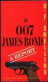 007 JAMES BOND: A REPORT