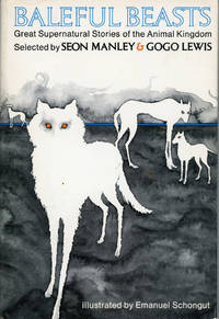 BALEFUL BEASTS: GREAT SUPERNATURAL STORIES OF THE ANIMAL KINGDOM ..