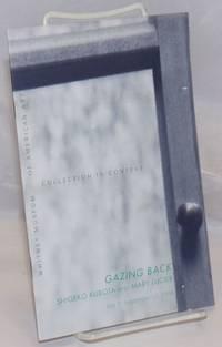 image of Gazing Back: Shigeko Kubota and Mary Lucier; July 7-September 10, 1995