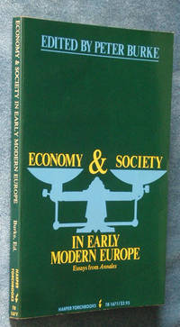 image of Economy and Society in Early Modern Europe: Essays from Annales