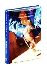 Porcupines and China Dolls