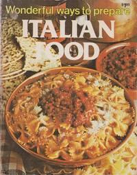 image of Wonderful Ways to Prepare Italian Food