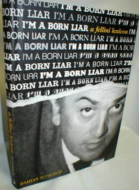 image of I'm a Born Liar; A Fellini Lexicon