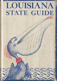 LOUISIANA  A GUIDE TO THE STATE