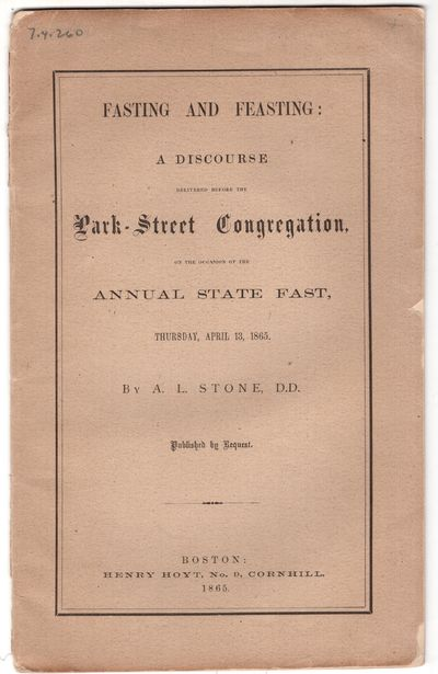 Boston: Henry Hoyt, No. 9, Cornhill , 1865. Pamphlet. Very good. 16p., + printed wrappers. Less than...