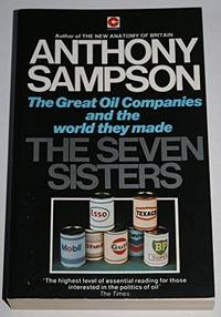 image of The Seven Sisters: The Great Oil Companies and the World They Made  (Coronet Books)