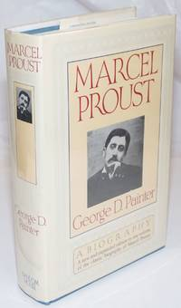 image of Marcel Proust: a biography, a new and expanded edition in one volume]