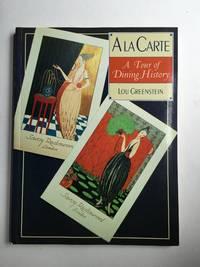 A La Carte: A Tour of Dining History
