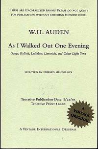 As I Walked Out One Evening: Songs, Ballads, Lullabies, Limericks, and Other Light Verse