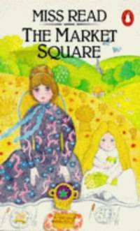 The Market Square by Miss Read - Paperback - from World of Books Ltd (SKU: GOR000862618)