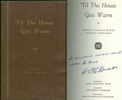 'TIL THE HOUSE GETS WARM, Donahoe, Patrick