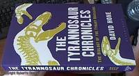image of The Tyrannosaur Chronicles: The Biology of the Tyrant Dinosaurs