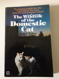 The Wildlife Of The Domestic Cat