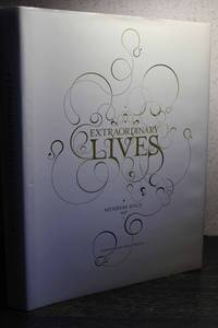 Extraordinary Lives   Members Since 1958 {FIRST EDITION}