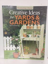 Woodworking for Women: Creative Ideas for Yards  Gardens