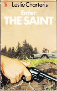 image of Enter the Saint (Series: Saint; Includes Lawless Lady; Man Who Was Clever; Policeman with Wings.)