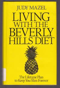 image of Living with the Beverly Hills Diet: The Lifetime Plan to Keep You Slim Forever