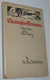 CHRISTOPHER BRENNAN : The Man and His Poetry