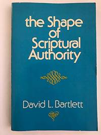 Shape of Scriptural Authority