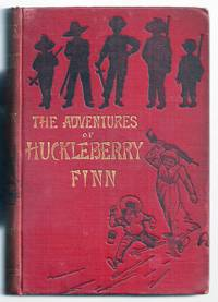 THE ADVENTURES OF HUCKLEBERRY FINN (TOM SAWYER'S COMRADE). SCENE: THE MISSISSIPPI VALLEY. TIME: FORTY TO FIFTY YEARS AGO