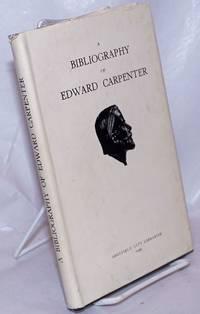image of A Bibliography of Edward Carpenter