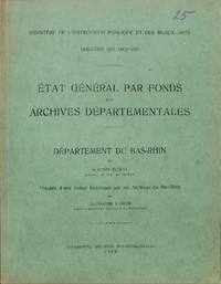 État Général Par Fonds Des Archives Départementales. Notice...