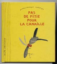 PAS DE PITIE POUR LA CANAILLE !