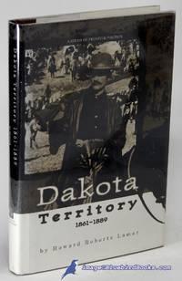 image of Dakota Territory 1861-1889: A Study of Frontier Politics