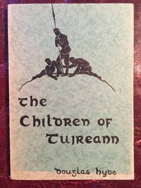 "The Children Of Tuireann  The Third Of The ""Three Sorrows, Or Pities Of Story-Telling"""