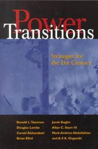 Power Transitions : Strategies for the 21st Century