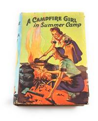 CAMPFIRE GIRL IN SUMMER CAMP, A, #3 Campfire Girl Series