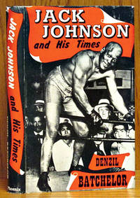 image of Jack Johnson and His Times