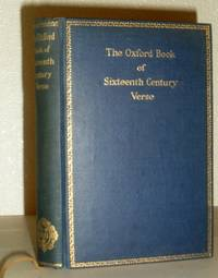 The Oxford Book of Sixteenth Century Verse