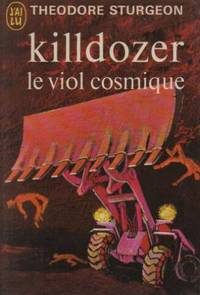 Killdozer le viol cosmique