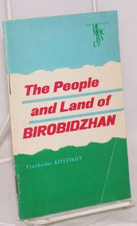 The people and land of Birobidzhan the Jewish autonomous region