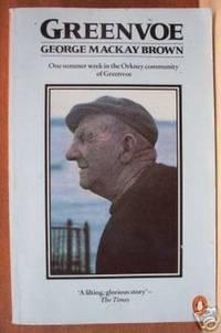 GREENVOE,  One Summer Week in the Orkney Community of Greenvoe