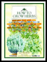 HOW TO GROW HERBS - Culpeper Guides