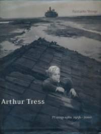 image of Arthur Tress: Fantastic Voyage Photographs 1956-2000