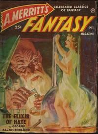 "A. MERRITT'S FANTASY MAGAZINE: October, Oct. 1950 (""The Elixir of Hate"")"