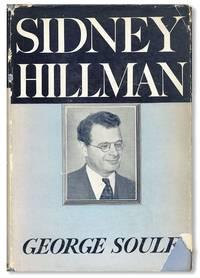Sidney Hillman, Labor Statesman