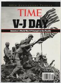 V - J Day: America's World War II Triumph in the Pacific.