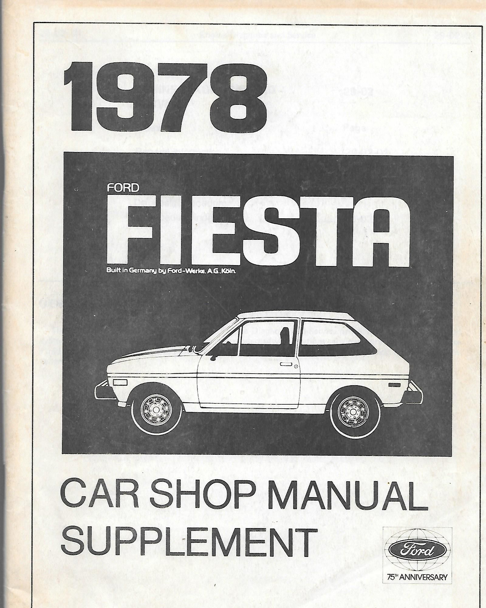 1978 ford fiesta car shop manual supplement by ford motor. Black Bedroom Furniture Sets. Home Design Ideas