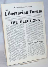 image of The Libertarian Forum; Volume 2 Numbers 22-23, November 15-December 1,1970 [Double Issue]
