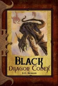 Black Dragon Codex (Dragon Codices)