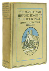 The Manors and Historic Homes of the Hudson Valley