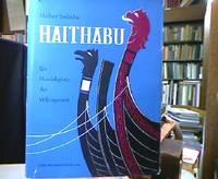 Haithabu. Ein Handelsplatz der Wikingerzeit.