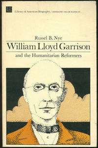 Image for WILLIAM LLOYD GARRISON AND THE HUMANITARIAN REFORMERS