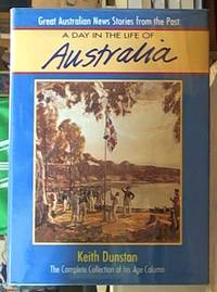 A Day in the Life of Australia: The Complete Collection of His Age Column